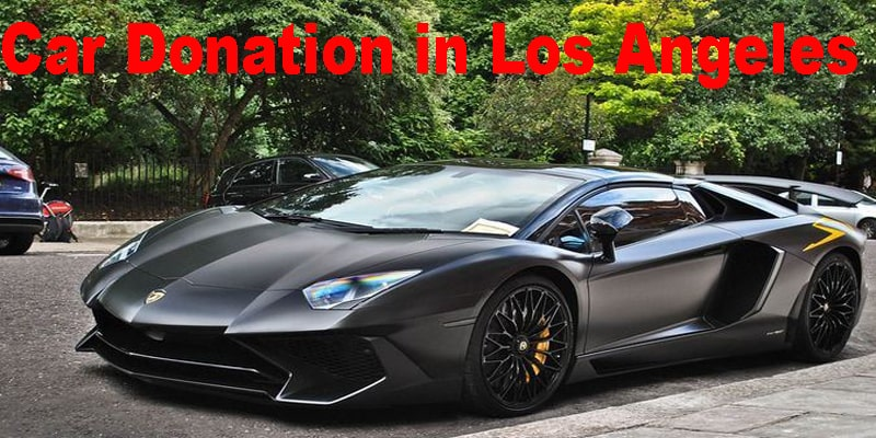 Donate Car to Charity Los Angeles
