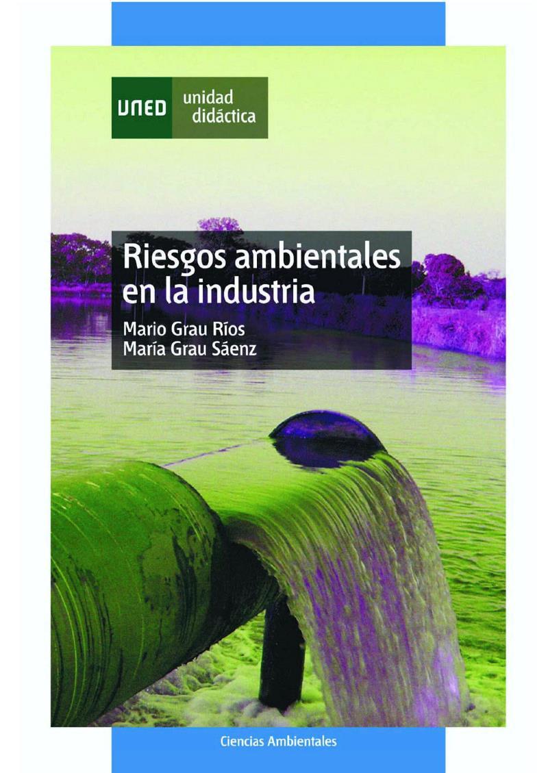 Riesgos ambientales en la industria – Mario Grau Ríos