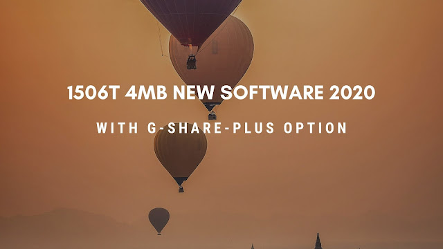 1506t 4Mb  New Software With G Share Plus Option