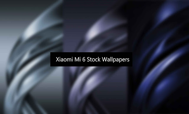 Xiaomi Mi 6 Stock Wallpapers