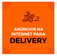 Curso Online Anúncios na Internet para DELIVERY