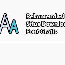 Rekomendasi Situs Download Font Gratis