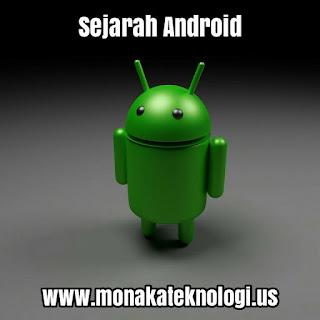 Sejarah Pendek Android Dari Dulu Sampai Sekarang