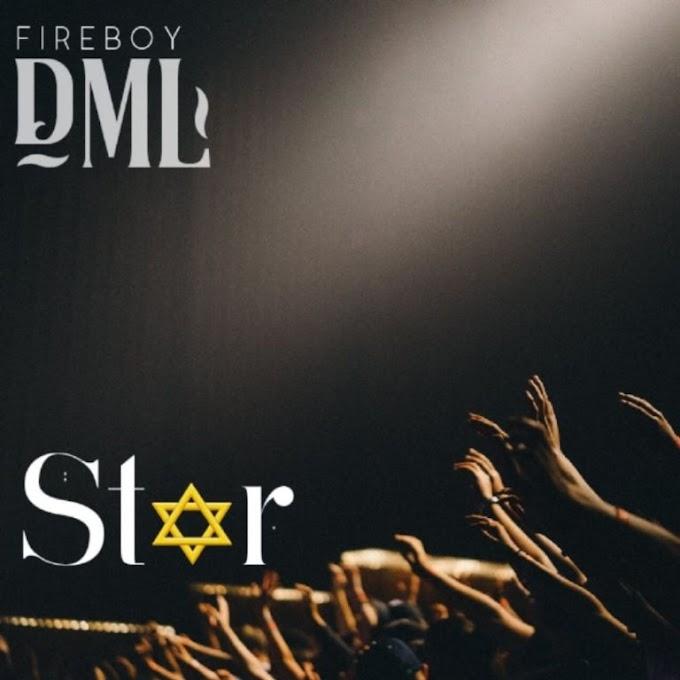 [MUSIC] Fireboy DML – Star