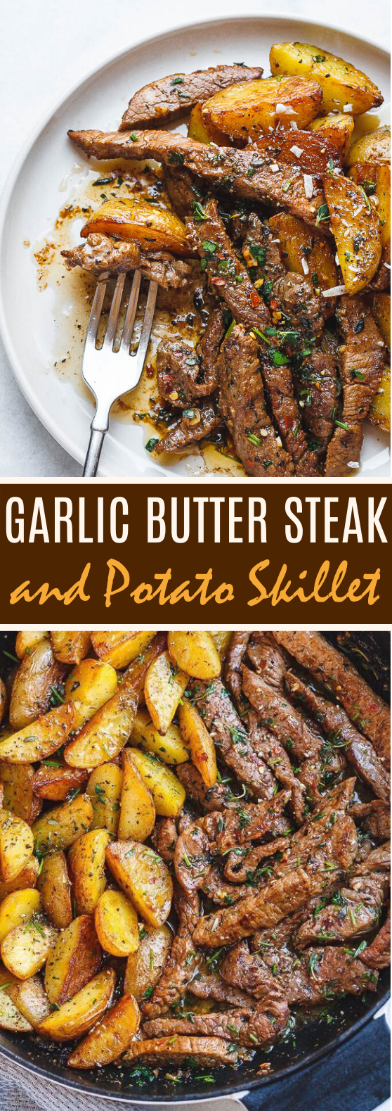 Garlic Butter Steak And Potatoes Skillet #easy #dinner #beef #recipes #weeknight
