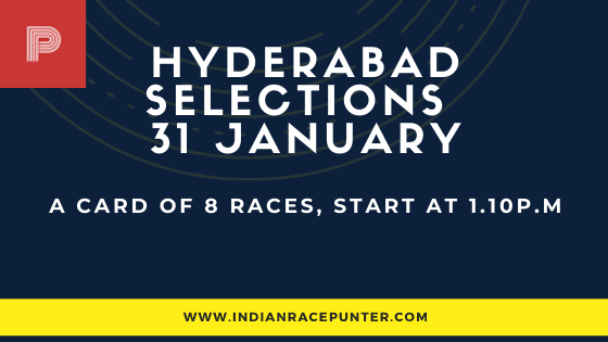 Hyderabad Race Selections 31 January