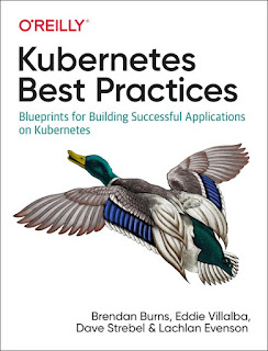 kubernetes best practices: blueprints for building successful applications on kubernetes pdf