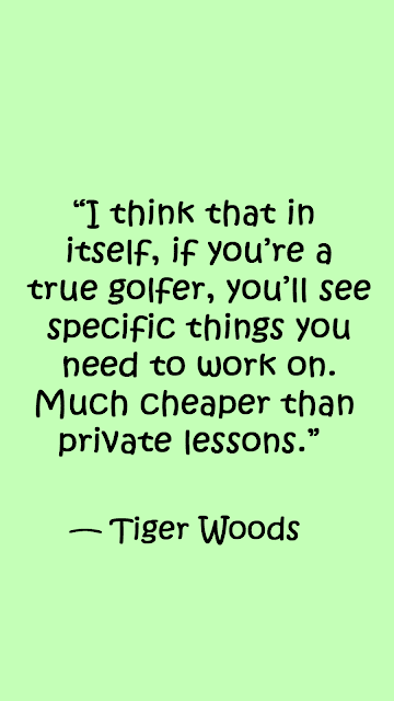 Tiger woods quotes about golf