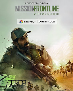 Download Mission Frontline with Rana Daggubati (2021) Full Web Series Hindi Episode 720p