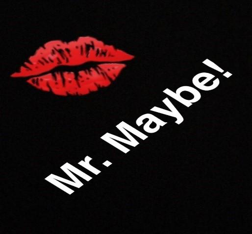Mr Maybe