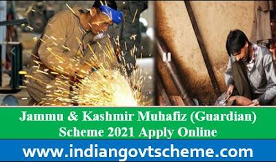 Jammu & Kashmir Muhafiz (Guardian) Scheme