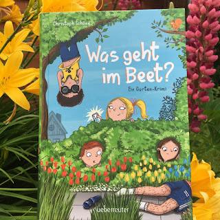 """""""Was geht im Beet?"""" von Christoph Schöne, illustriert von Tessa Rath, Ueberreuther Verlag, Kinderbuch ab 8 Jahren, Rezension von Kinderbuchblog Familienbücherei"""