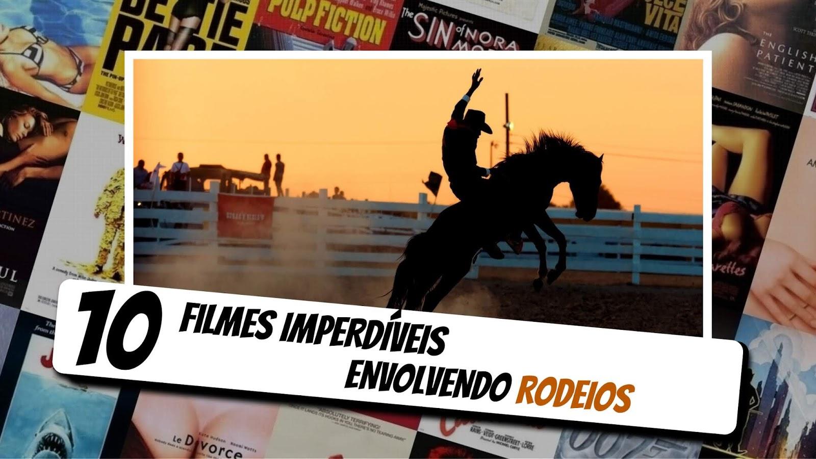 0-filmes-imperdiveis-sobre-rodeios