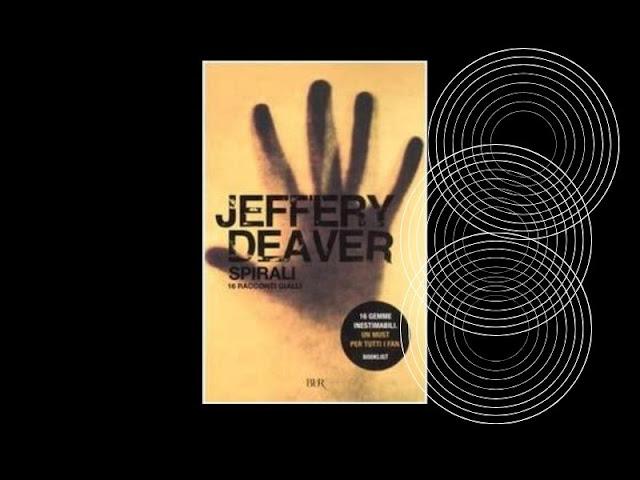 Spirali racconti di Deaver
