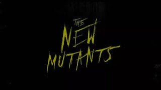 The New Mutants - Poster & Trailer
