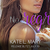 #release #blitz - No Regrets by Kate L. Mary  @kmary0622  @agarcia6510