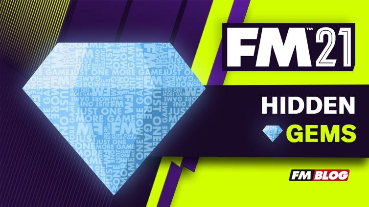 Football Manager 2021 Hidden Gems FM21