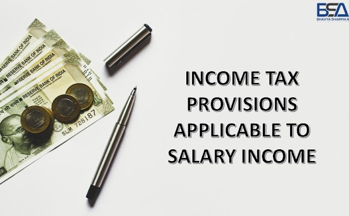 All About Tax on Salary Income | Bhavya Sharma & Associates