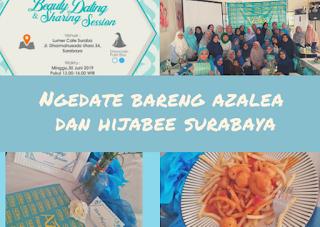 Ngedate Seru Bareng Azalea Dan Hijabee Surabaya