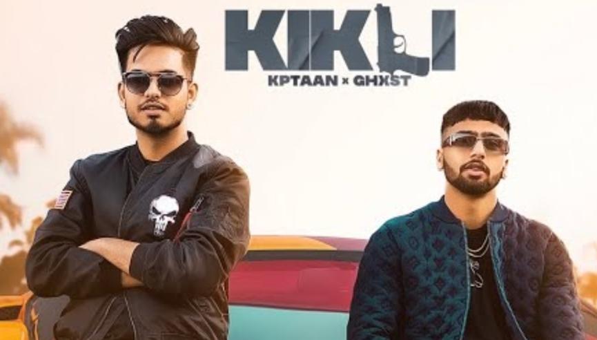 Kikli Lyrics - Kptaan, Ghost - Download Video or MP3 Song