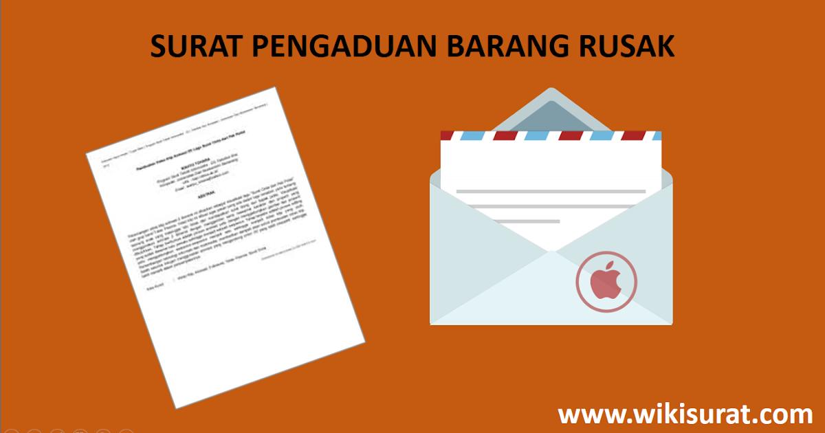 Contoh Surat Pengaduan Barang Rusak (Complaint Barang Rusak)