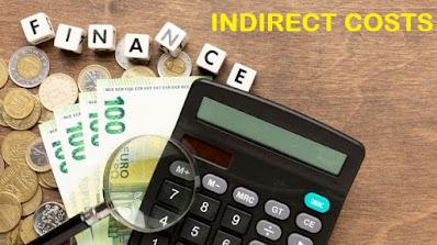 Pengertian Dan Cara Menghitung Indirect Cost (Biaya Tidak Langsung)