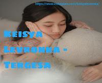 lirik Keisya Levronka - Tergesa