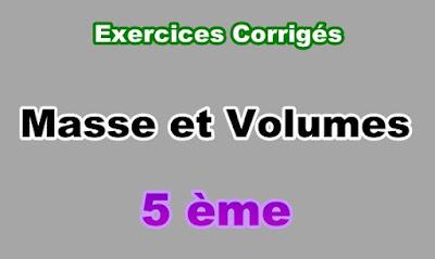 Exercices Corrigés de Masse et Volume 5eme en PDF