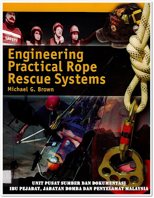 Sipnosis Buku : Engineering Practical Rope Rescue Systems