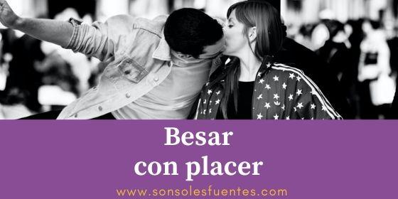consejos para que la experiencia del beso sea placentera