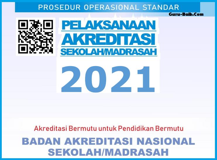 gambar Prosedur Operasional Standar (POS) Akreditasi Sekolah / Madrasah Tahun 2021