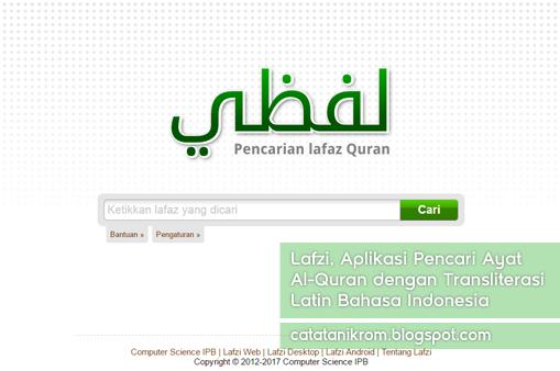 Catatan Ikrom Lafzi, Aplikasi Pencari Ayat Al-Quran dengan Transliterasi Latin Bahasa Indonesia