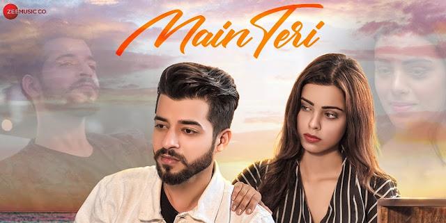 Main Teri Lyrics - Kashish Kumar