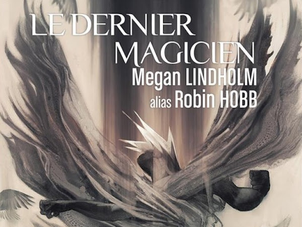 Le dernier magicien de Megan Lindholm ( Robin Hobb)
