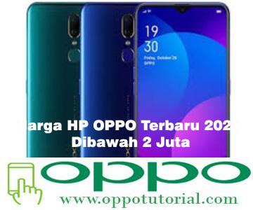 Harga HP OPPO Terbaru 2020 Dibawah 2 Juta