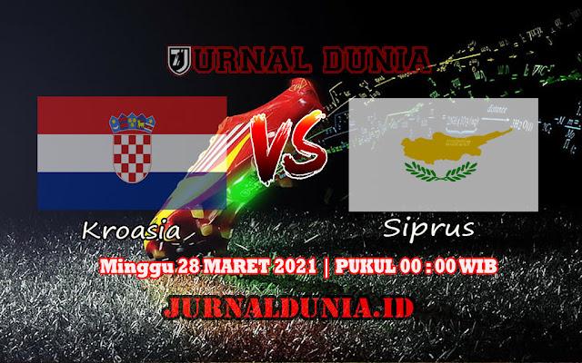 Prediksi Kroasia Vs Siprus , Minggu 28 Maret 2021 Pukul 00.00 WIB