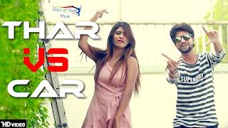 Thar vs Car – Parvesh Thakur – Sonika Singh Video HD Download
