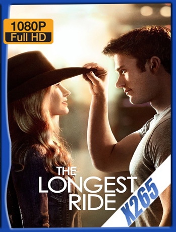 The Longest Ride [2015] 1080P Latino [X265_ChrisHD]