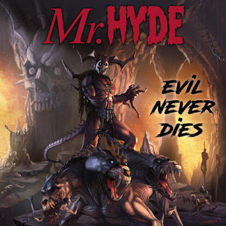 Mr. Hyde - Evil Never Dies (2016) - Album Download, Itunes Cover, Official Cover, Album CD Cover Art, Tracklist