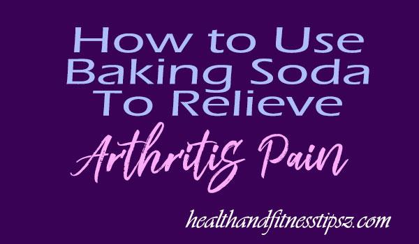 Baking-Soda-To-Relieve-Arthritis-Pain