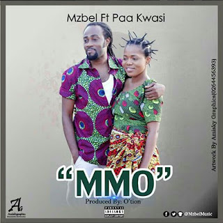Mzbel – Mmo ft. Paa Kwasi (Dobble) (Produced By O'tion)