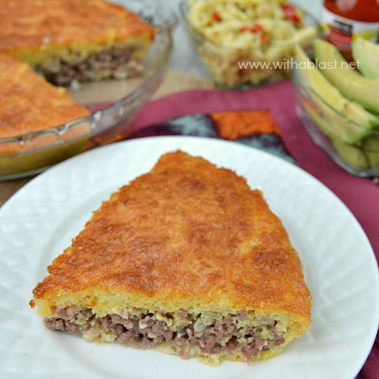 Impossibly Easy Cheeseburger Pie ~ Extremely quick & easy to prepare and about 30 minutes in the oven ! This Pie is delicious served with all the normal trimmings which go with a Cheeseburger ! #SavoryPie #QuickDinner www.withablast.net