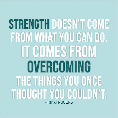 Strength Doesn't Come From What You Can Do