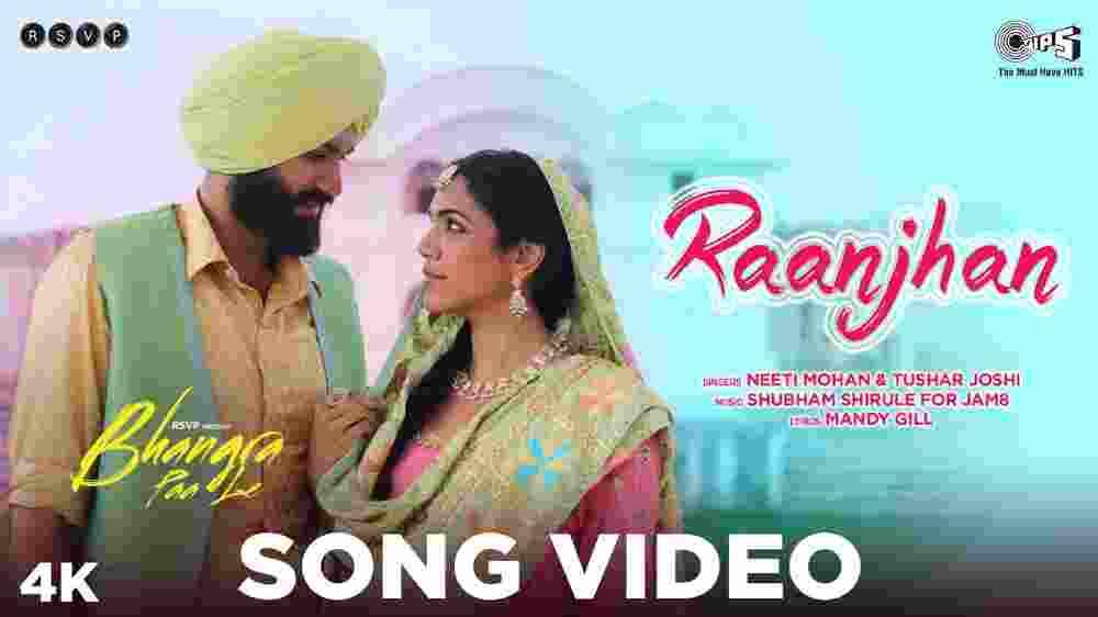 Raanjhan Lyrics - Bhangra Paa Le