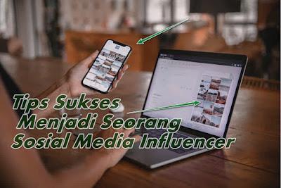tips-sukses-menjadi-seorang-sosial-media-influencer