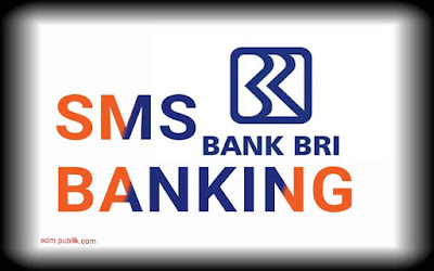 Cara Transfer Dan  Cek Saldo BRI Lewat Sms Banking