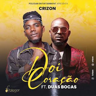 Crizon - Dói Coração feat. Duas Bocas ( 2020 ) [DOWNLOAD]