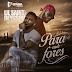 Kizomba da Boa - Para Onde Fores (feat. Lil Saint & Deysson) [Download]