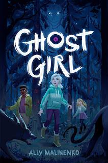 Ghost Girl by Ally Malinenko