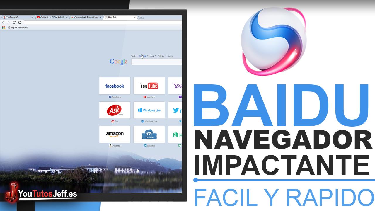 Como Descargar Baidu Browser Ultima Versión - Potente navegador